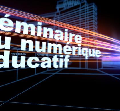 séminaire du numérique éducatif